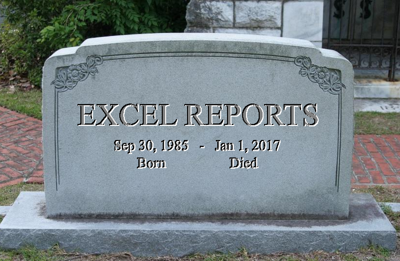 A Eulogy for Spreadsheet Reporting